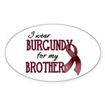 Wear Burgundy - Brother Sticker (Oval)