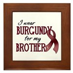 Wear Burgundy - Brother Framed Tile