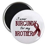 "Wear Burgundy - Brother 2.25"" Magnet (10 pack"