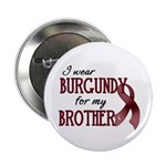 "Wear Burgundy - Brother 2.25"" Button (10 pack"
