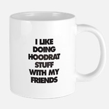 I Like doing hood rat stuff 20 oz Ceramic Mega Mug