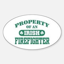 Property of a Irish Firefighter Oval Decal