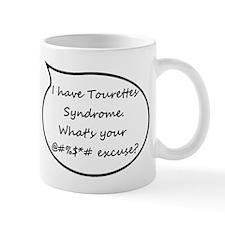 """I Have Tourettes..."" Mug"