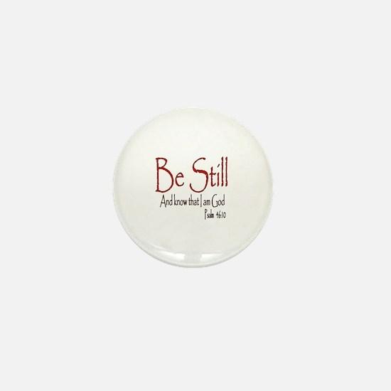 Be Still (2) Mini Button