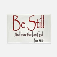 Be Still (2) Rectangle Magnet