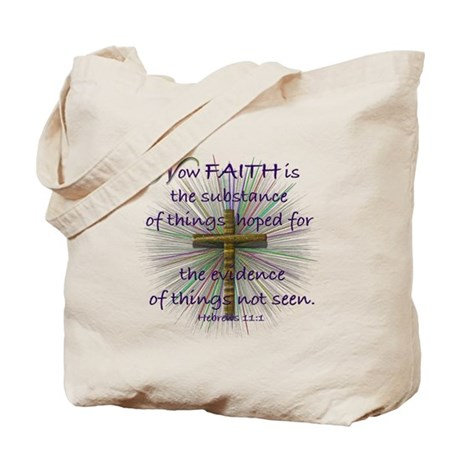 Faith (Heb. 11:1 KJV) Tote Bag
