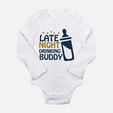 Late Night Drinking Buddy Long Sleeve Infant Bodys