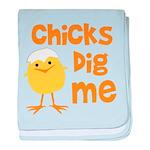 Chicks Dig Me Infant Blanket