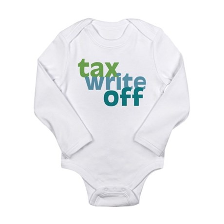 Tax Write Off Long Sleeve Infant Bodysuit