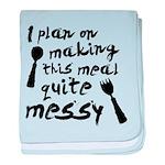 I Plan On Making This Meal Qu Infant Blanket
