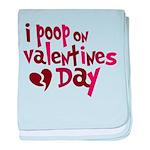 I Poop On Valentine's Day Infant Blanket