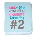 Mommy's Expecting #2 Infant Blanket
