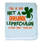 Kid Not Leprechaun Infant Blanket