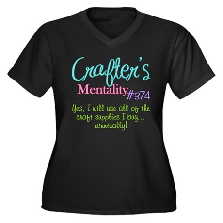 Crafter's Mentality #374 Women's Plus Size V-Neck