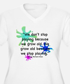 Don't Stop Playing T-Shirt