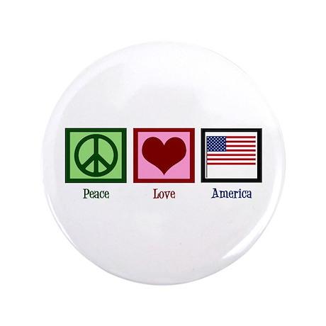 """Peace Love America 3.5"""" Button"""
