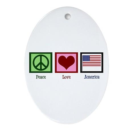 Peace Love America Ornament (Oval)