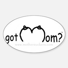 Got Mom? Oval Decal