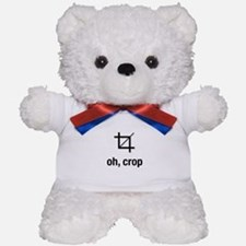 oh, crop Teddy Bear