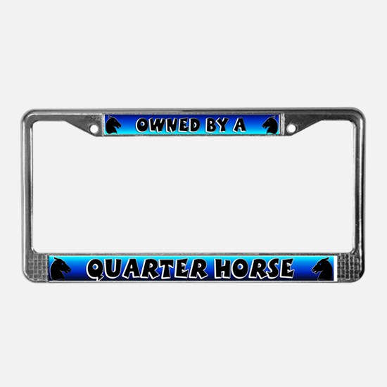 Owned by Quarter Horse License Plate Frame