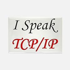 """""""I Speak TCP/IP"""" Rectangle Magnet"""