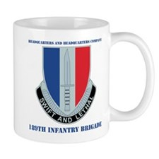 HHC - 189th Infantry Bde with Text Mug