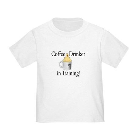 Coffee Drinker in Training Toddler T-Shirt