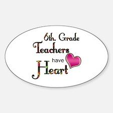 Funny I teach 6th grade Sticker (Oval)