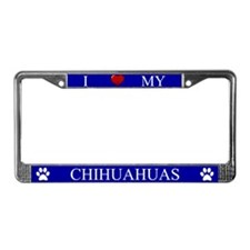 Blue I Love My Chihuahuas Frame