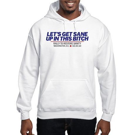 Let's Get Sane Blue Hooded Sweatshirt