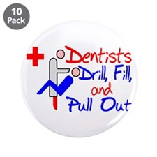 """Dentists Drill 3.5"""" Button (10 pack)"""