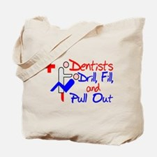 Dentists Drill Tote Bag