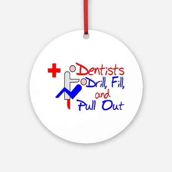 Dentists Drill Ornament (Round)