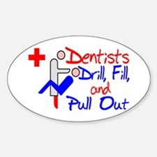 Dentists Drill Decal