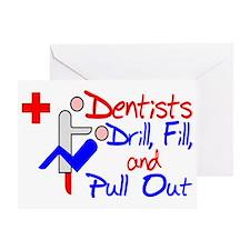 Dentists Drill Greeting Card