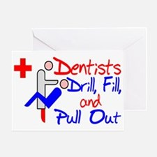 Dentists Drill Greeting Card