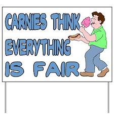 Carnies Think Yard Sign