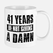 41 years of not giving a damn Mug