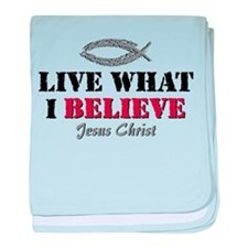 Live What I Believe Infant Blanket