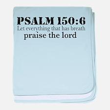 Psalms 150:6 (pl) Infant Blanket