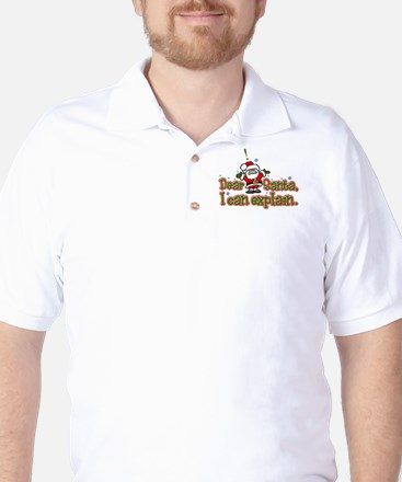 Dear Santa, I can Explain Golf Shirt