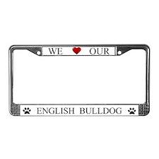 White We Love Our English Bulldog Frame