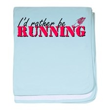 Rather be running Infant Blanket