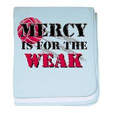 Mercy is for weak Vball Infant Blanket