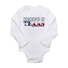Someone in Texas Long Sleeve Infant Bodysuit