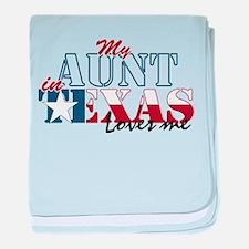 My Aunt in TX Infant Blanket