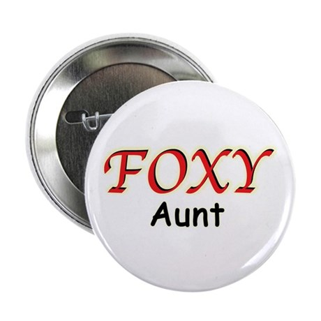 """Foxy Aunt 2.25"""" Button (10 pack)"""