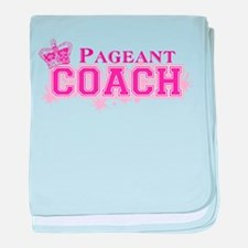 Pageant Coach Infant Blanket