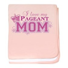 Pageant Mom baby blanket