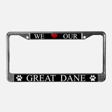 Black We Love Our Great Dane Frame